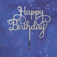 """Топпер акриловый """"Happy Birthday"""" серебро"""